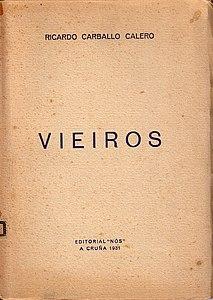 Ricardo Carballo Calero, Vieiros, Editorial Nós, A Cruña 1931