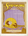 Sheet music cover - IN SHADOWLAND - SCREENDOM'S MINIATURE WALTZ WITH WORDS (1919).jpg