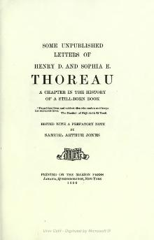 Some unpublished letters of Henry D. and Sophia E. Thoreau; a chapter in the history of a still-born book.djvu