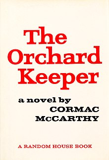 The Orchard Keeper - Cormac McCarthy.jpg