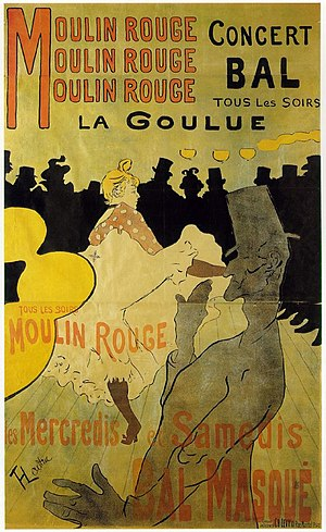 La Goulue - Moulin Rouge: La Goulue, a poster highlighting Louise Weber's work at the Moulin Rouge, by Henri de Toulouse-Lautrec, 1891