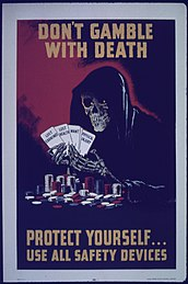 """Don't Gamble with Death...Protect Yourself...Use all Safety Devices"" - NARA - 514143.jpg"