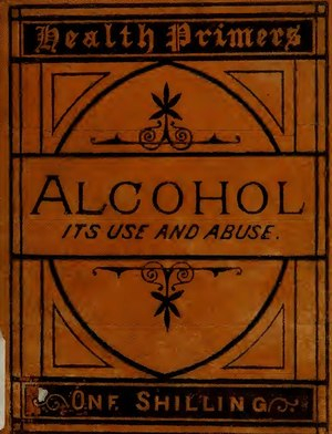 Alcohol - its use and abuse