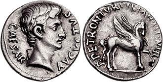 Petronia gens - Denarius issued by Publius Petronius Turpilianus, circa 19 or 18 BC.  The obverse depicts Augustus, the reverse Pegasus.