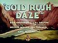 Ben Hardaway and Cal Dalton - Merrie Melodies - Gold Rush Daze (1939) - Title Card.jpg