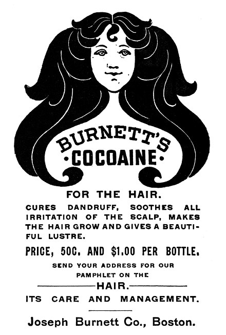 "Advertisement in the January 1896 issue of McClure's Magazine for Burnett's Cocaine ""for the hair"". Burnett's Cocaine for the hair (advertisement, McClure's 1896).jpg"