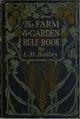 California Digital Library (IA farmgardenrulebo00bailrich).pdf