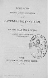 José Villaamil Castro: Español: Descripcion histórico-artística-arqueológica de la Catedral de Santiago