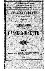 Alexandre Dumas: Histoire d'un casse-noisette
