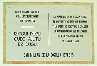 "Glosas Emilianenses - Plaque at Yuso monastery commemorating ""the first phrases in the Basque language"""