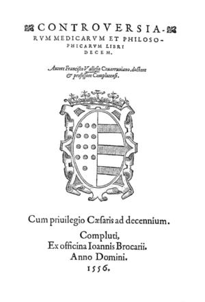 Francisco Vallés - Controversiarum et philosophicarum libri decem (1556).