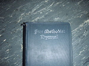 Free Methodist Church - Free Methodist Hymnal, ca 1908