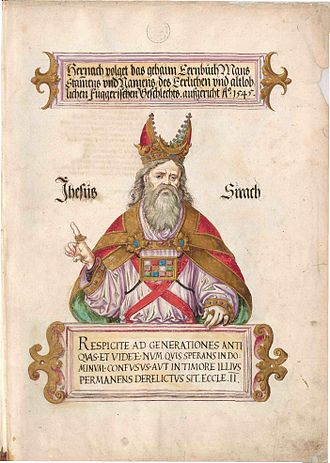 Sirach - Illustration of the high priest Jesus Sirach in the Secret Book of Honour of the Fugger by Jörg Breu the Younger, 1545–1549