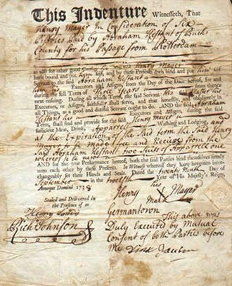 "Indentured servitude in the Americas - An indenture signed by Henry Mayer, with an ""X"", in 1738. This contract bound Mayer to Abraham Hestant of Bucks County, Pennsylvania, who had paid for Mayer to travel from Europe."
