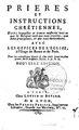 Leroux, Prieres et Instructions Chrétiennes... Avec les Offices de l'Église à l'Usage de Rome et de Paris - 1789.pdf