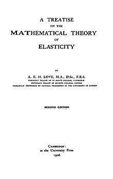 A Treatise on the Mathematical Theory of Elasticity ; volume 1 and 2