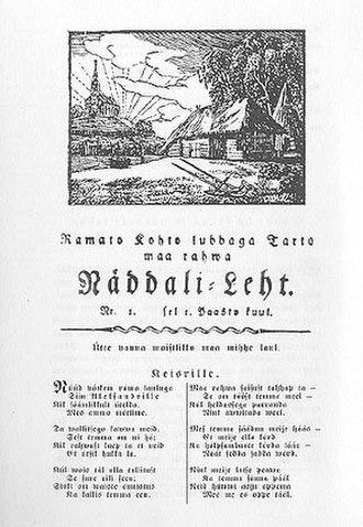 South Estonian - Tarto maa rahwa Näddali Leht published in 1807 in South Estonian Tartu literary language.