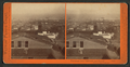 Panorama from California and Powell Streets, San Francisco, from Robert N. Dennis collection of stereoscopic views.png