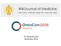 Presentation - WikiJournal of Medicine - OpenCon Ranchi 2016.pdf