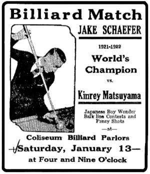 Jacob Schaefer Jr. - January 11, 1923 advertisement for a balkline match to be played between Schafer and Japanese champion, Kinrey Matsuyama