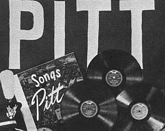 Hail to Pitt - In the early 1950s, the Pitt Band and the Pitt Men's Glee Club cooperated with the RCA Victor recording company to release a compilation of Pitt songs titled Songs of Pitt