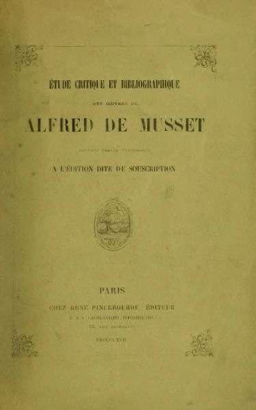 File:Spoelberch de Lovenjoul - Étude critique et bibliographique des œuvres de Alfred de Musset, 1867.djvu