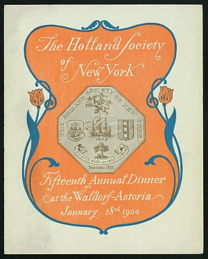 Holland Society of New York - Program for the Holland Society's 15th Annual Dinner, January 18, 1900, Waldorf-Astoria Hotel, New York City