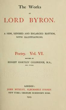 The Works of Lord Byron (ed. Coleridge, Prothero) - Volume 6.djvu