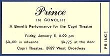 Il biglietto del primo concerto di Prince con la sua band, era il 5 gennaio 1979. Il concerto si tenne al Capri Theater di Minneapolis.