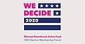 We Decide 2020 Election Membership Forum 64311871.jpg