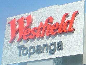 Westfield Topanga & The Village - Image: Westfield Topanga