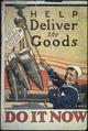 """Help Deliver the Goods. Do It Now."", ca. 1917 - ca. 1919 - NARA - 512496.tif"