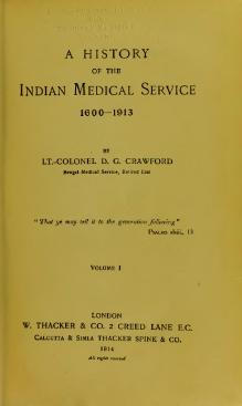 A History of the Indian Medical Service, 1600-1913 Vol 1.djvu
