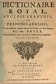 Abel Boyer - Dictionaire royal, françois-anglois, et anglois-françois, t.2, 1719.png