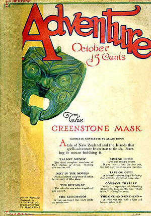 "J. Allan Dunn - Dunn's ""The Greenstone Mask"" was the cover story for the October 1914 issue of Adventure"