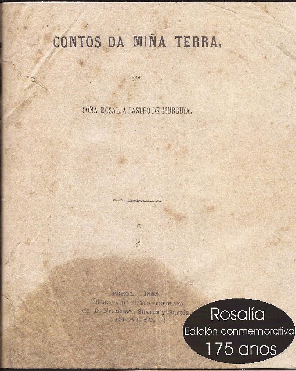 Facsímile de Contos da miña terra. Ferrol, 1868. Imprenta de El Eco Ferrolano.