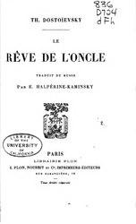 Fiodor Dostoïevski: Le Rêve de l'oncle
