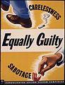 Equally guilty. Carelessness. Sabotage - NARA - 535250.jpg