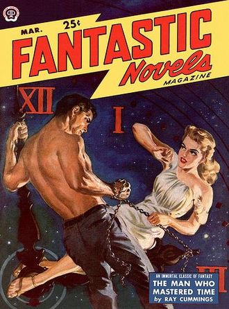 Ray Cummings - The Man Who Mastered Time was republished in Fantastic Novels in 1950.