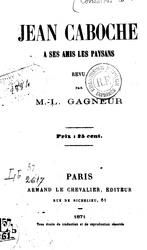 Marie-Louise Gagneur: Jean Caboche à ses amis paysans