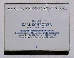 Karl Schröder (German politician) - Memorial in Berlin
