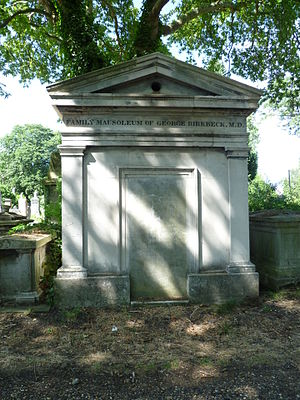 George Birkbeck - The George Birkbeck family mausoleum at Kensal Green Cemetery, London