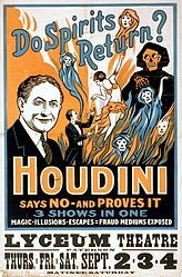 A poster for an early 20th century stage show from Houdini, advertised as proving that spirits do not return