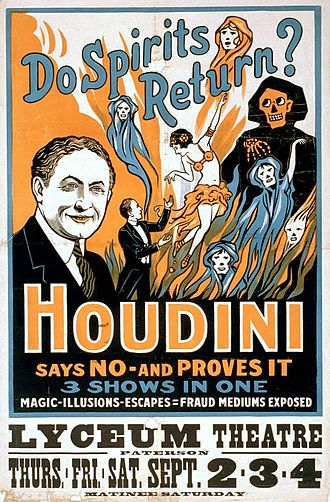 Séance - A poster for an early 20th century stage show from Houdini, advertised as proving that spirits do not return