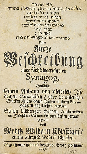 "Jewish studies - In the 18th century, as interest in the ""curiosities"" of the Jewish religion rose, some non-Jews had models of synagogues erected, furnished with a full array of Jewish books and ceremonial objects, and accessible to a broad public, constituting the world's first ""Jewish museums."" This title page is from a book by Moritz Wilhelm Christiani, which describes such a replica, owned by Georg Serpilius, a Christian Hebraist."