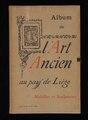 L'art ancien au pays de Liège - album (IA gri 33125016426138).pdf