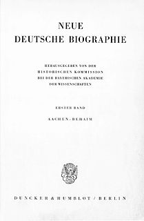 <i>Neue Deutsche Biographie</i> biographical reference work by the Historical Committee at the Bavarian Academy of Sciences and Humanities