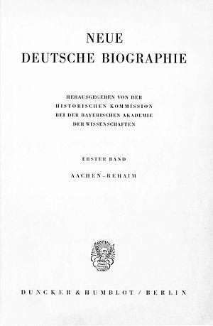 Neue Deutsche Biographie - Neue Deutsche Biographie