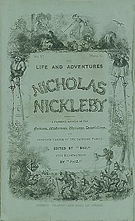 <i>Nicholas Nickleby</i> monthly serial; novel by Charles Dickens; published 1838–1839