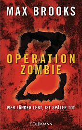 https://upload.wikimedia.org/wikipedia/commons/thumb/8/87/Operation_Zombie_(Max_Brooks,_2010).jpg/170px-Operation_Zombie_(Max_Brooks,_2010).jpg